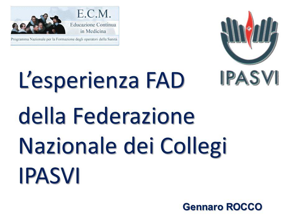 Lesperienza FAD della Federazione Nazionale dei Collegi IPASVI Gennaro ROCCO