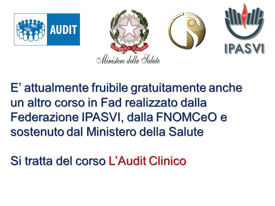 E attualmente fruibile gratuitamente anche un altro corso in Fad realizzato dalla Federazione IPASVI, dalla FNOMCeO e sostenuto dal Ministero della Sa