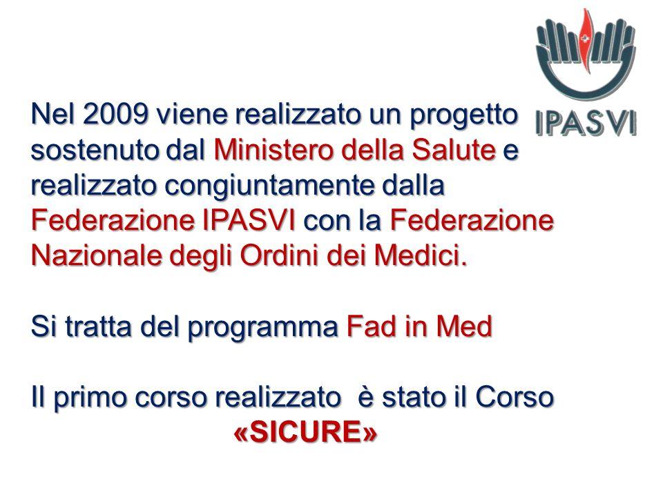 Nel 2009 viene realizzato un progetto sostenuto dal Ministero della Salute e realizzato congiuntamente dalla Federazione IPASVI con la Federazione Naz