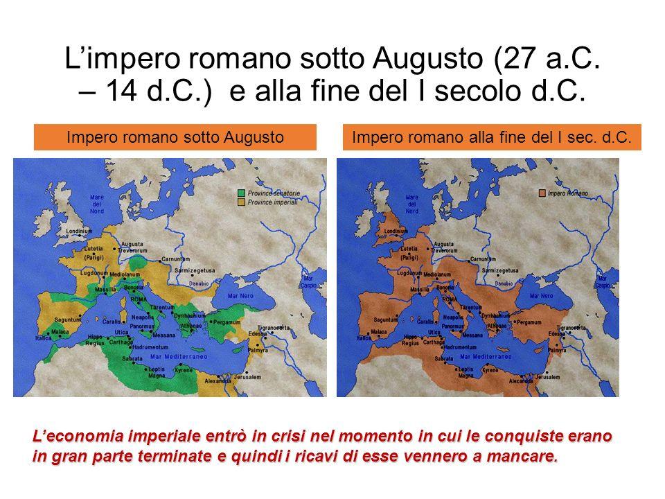 Limpero romano sotto Augusto (27 a.C. – 14 d.C.) e alla fine del I secolo d.C.