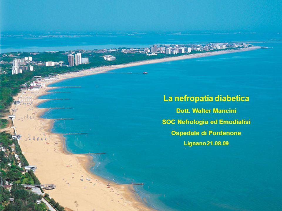 La nefropatia diabetica Dott.