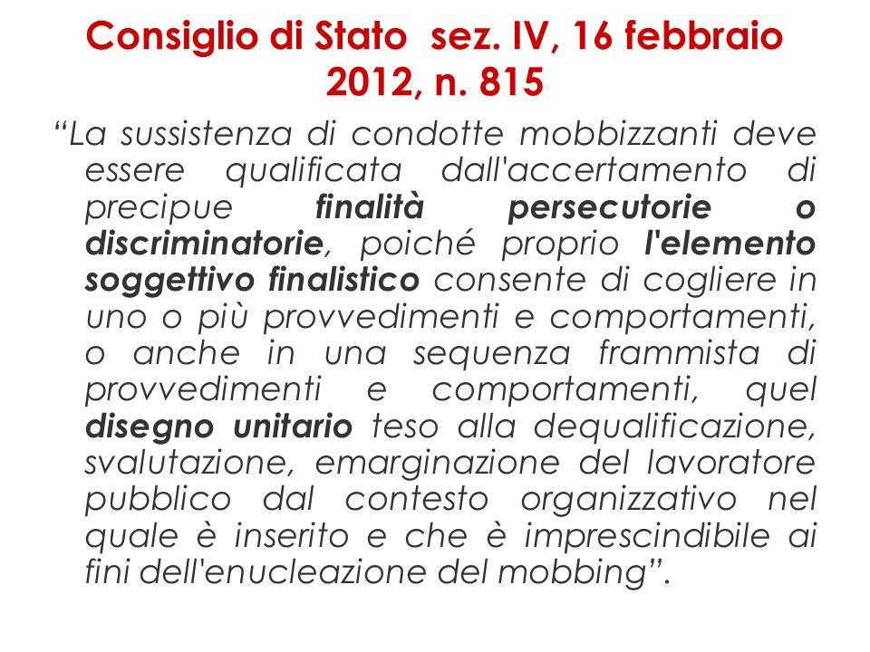 Consiglio di Stato sez.IV, 16 febbraio 2012, n.