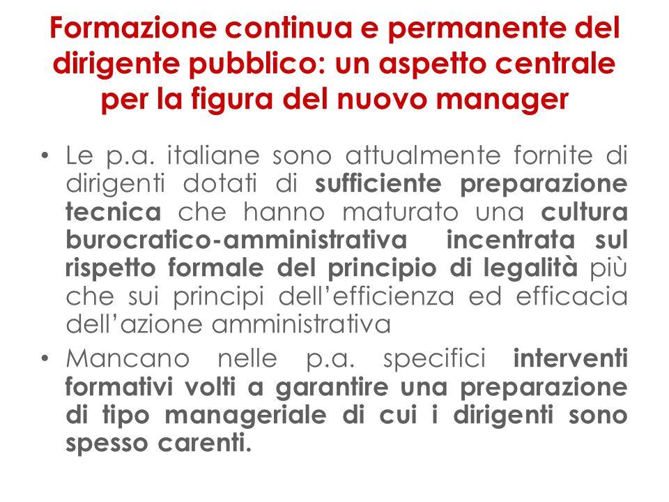 Formazione continua e permanente del dirigente pubblico: un aspetto centrale per la figura del nuovo manager Le p.a.