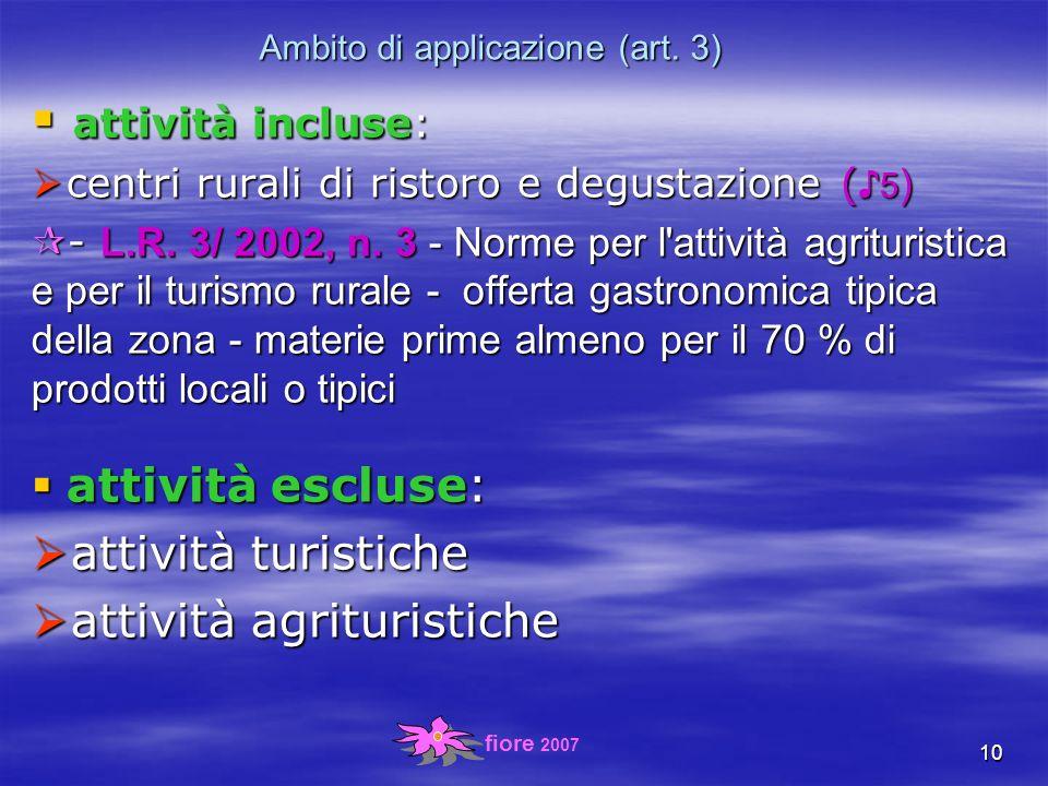 fiore 2007 10 Ambito di applicazione (art.