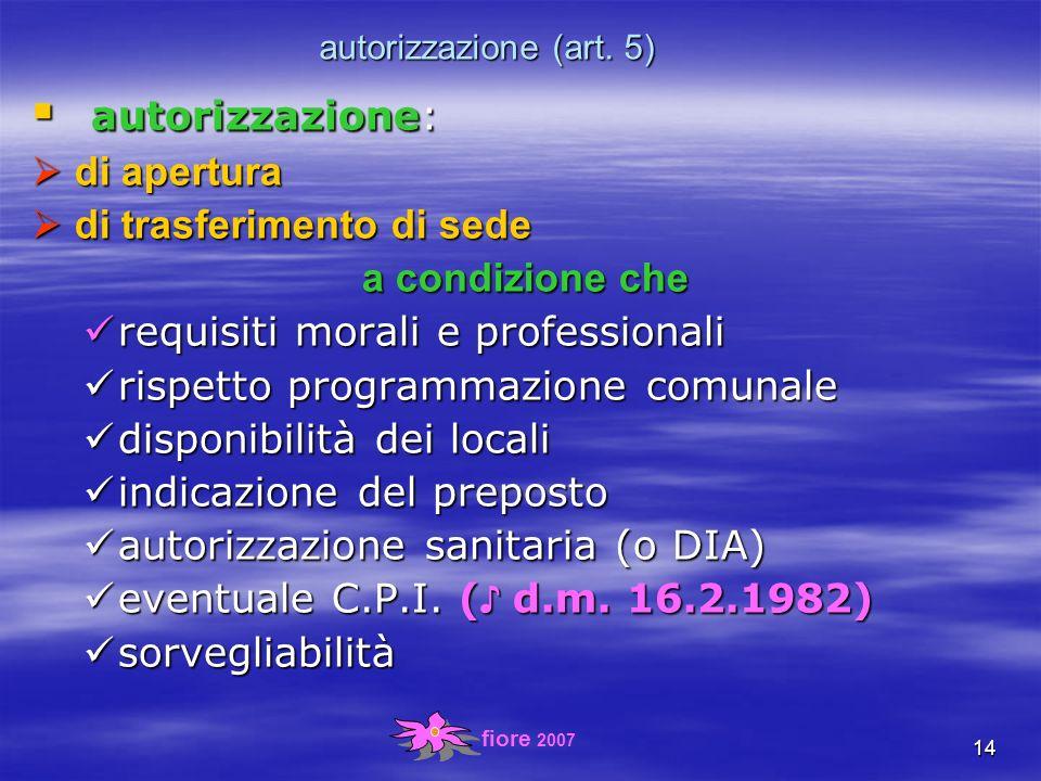 fiore 2007 14 autorizzazione (art.