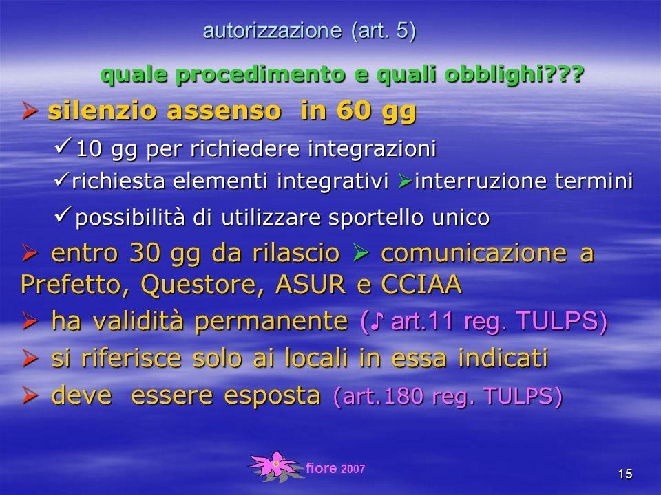 fiore 2007 15 autorizzazione (art. 5) quale procedimento e quali obblighi .