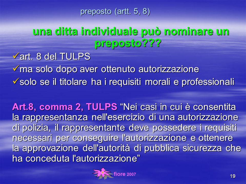 fiore 2007 19 preposto (artt. 5, 8) una ditta individuale può nominare un preposto .