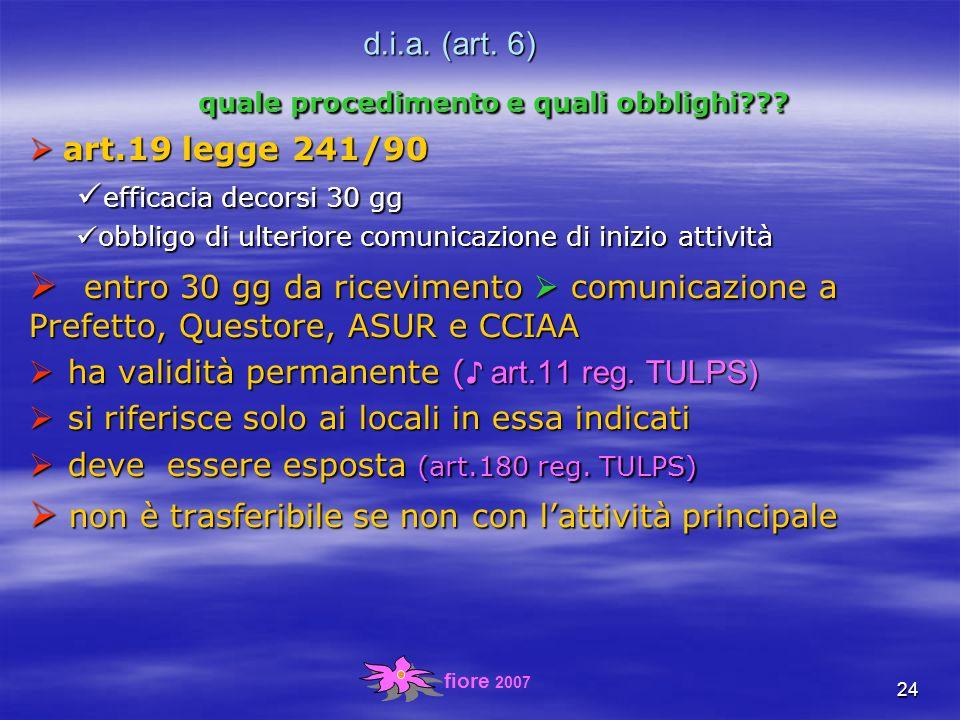 fiore 2007 24 d.i.a. (art. 6) quale procedimento e quali obblighi .
