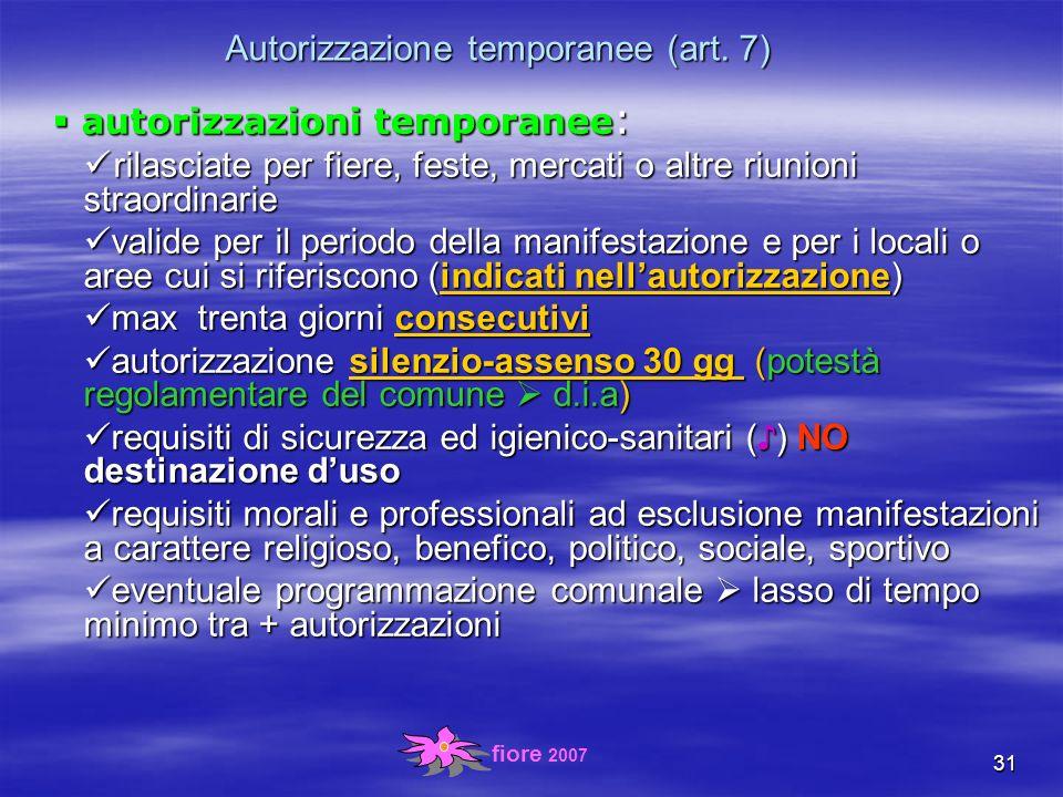 fiore 2007 31 Autorizzazione temporanee (art.