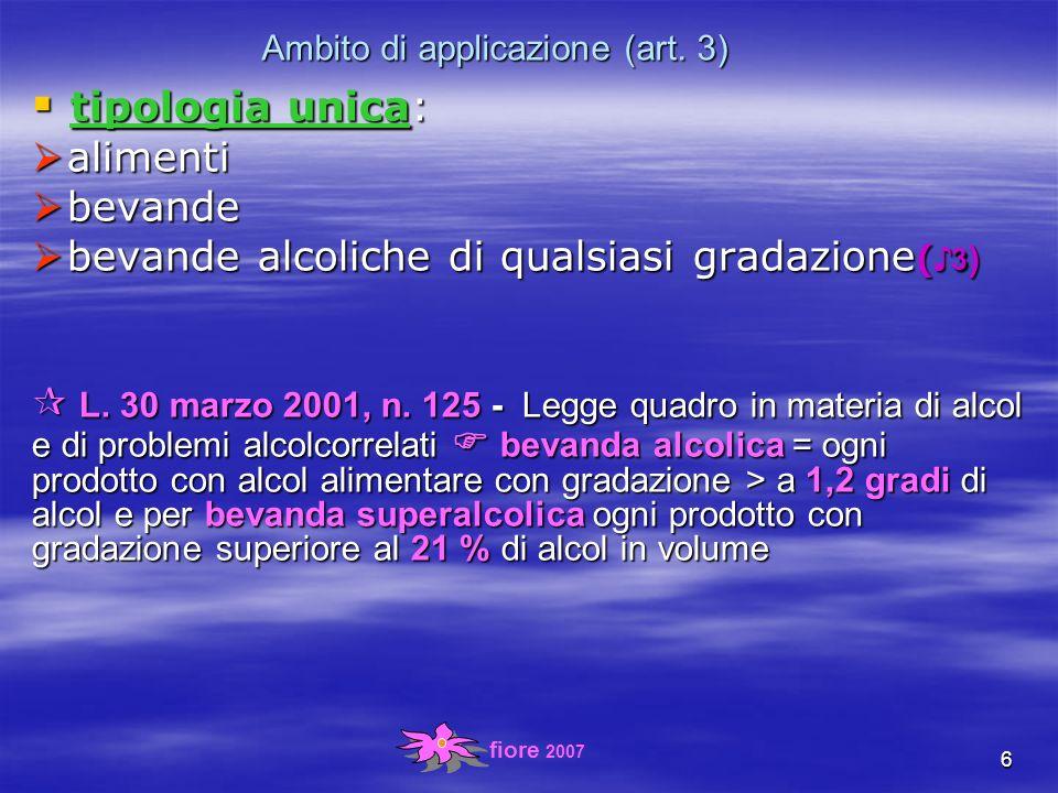 fiore 2007 6 Ambito di applicazione (art.