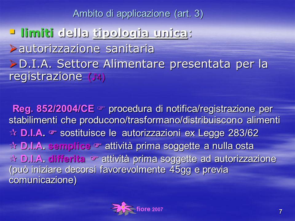fiore 2007 8 Ambito di applicazione (art.16) t tipologia unica: itolari l.