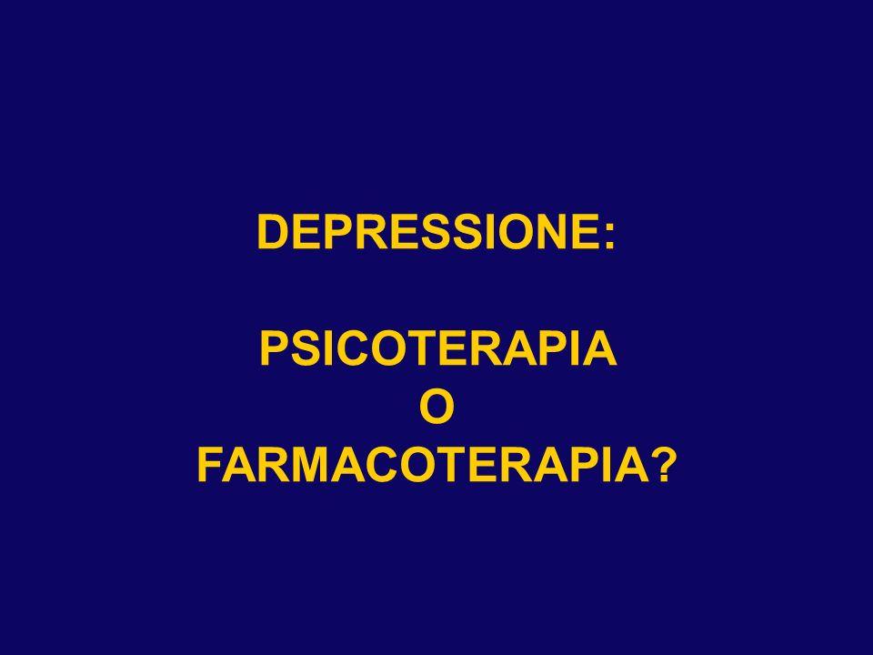DEPRESSIONE: PSICOTERAPIA O FARMACOTERAPIA?