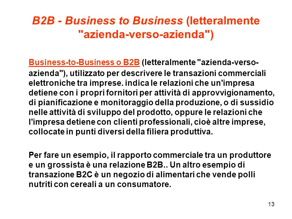 13 B2B - Business to Business (letteralmente