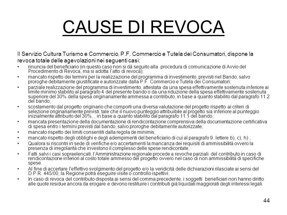 44 CAUSE DI REVOCA Il Servizio Cultura Turismo e Commercio, P.F.