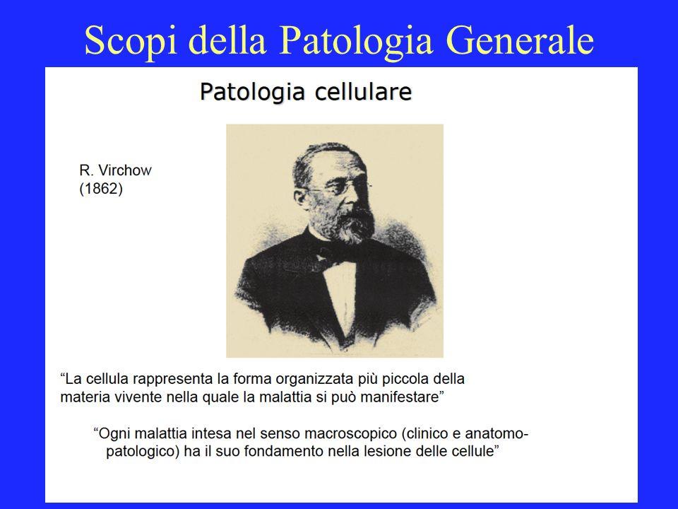 Scopi della Patologia Generale
