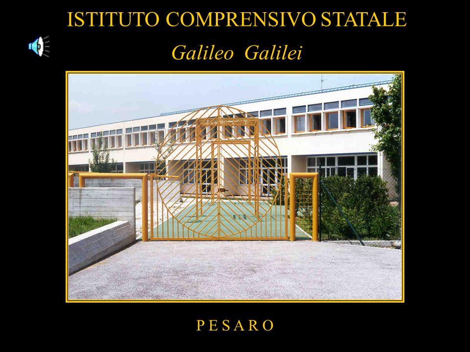 ISTITUTO COMPRENSIVO STATALE P E S A R O GalileoGalilei