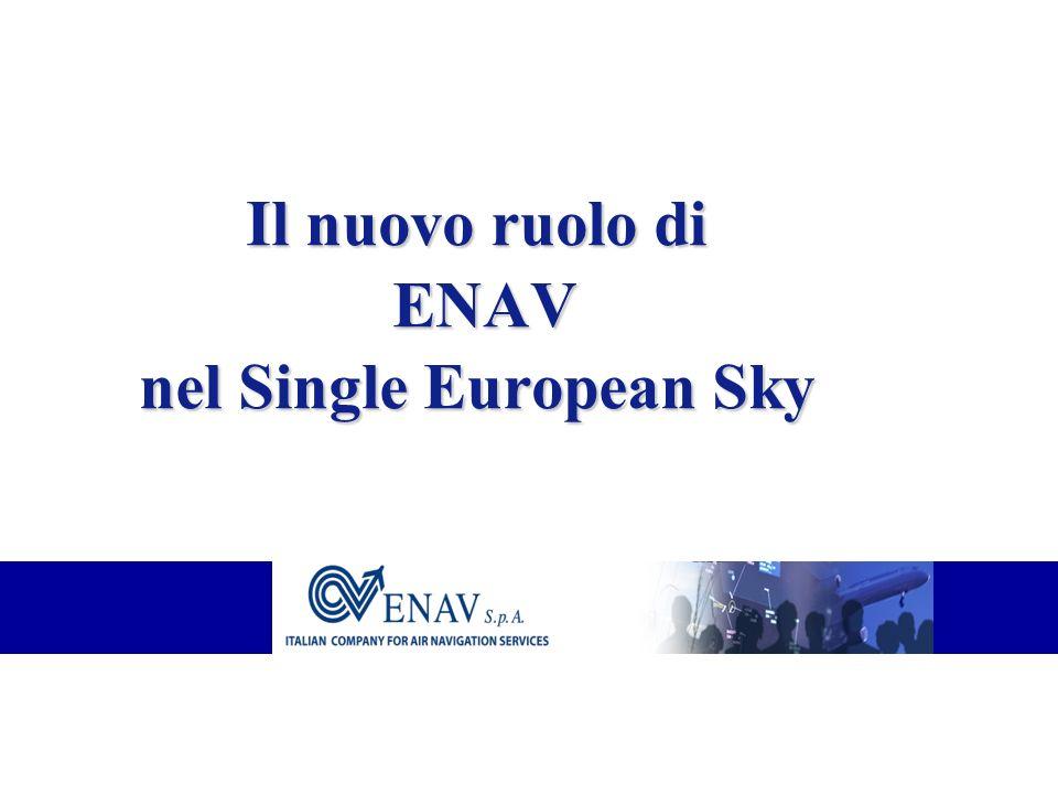 Il nuovo ruolo di ENAV nel Single European Sky