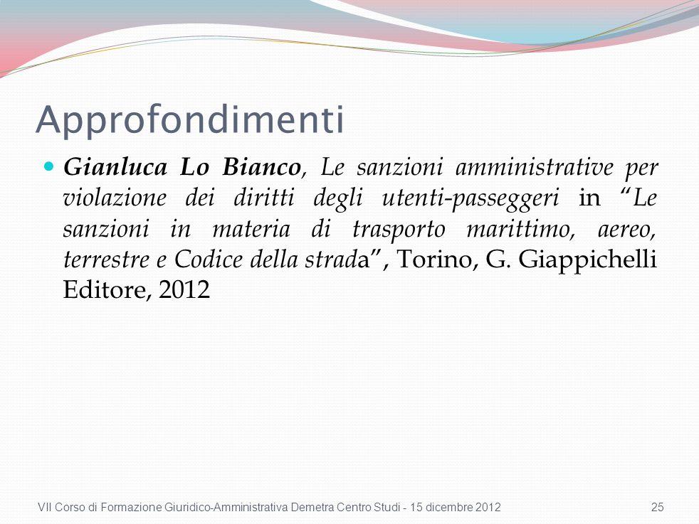 Approfondimenti Gianluca Lo Bianco, Le sanzioni amministrative per violazione dei diritti degli utenti-passeggeri in Le sanzioni in materia di traspor