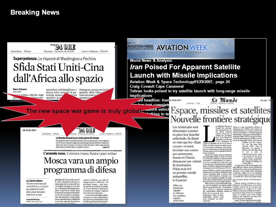 World News & Analysis Iran Poised For Apparent Satellite Launch with Missile Implications Aviation Week & Space Technology01/29/2007, page 24 Craig Co