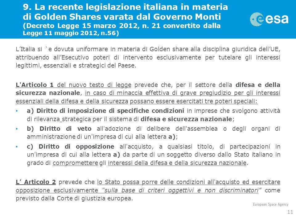9. La recente legislazione italiana in materia di Golden Shares varata dal Governo Monti (Decreto Legge 15 marzo 2012, n. 21 convertito dalla Legge 11
