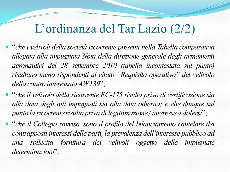 Lordinanza del Tar Lazio (2/2) che i velivoli della società ricorrente presenti nella Tabella comparativa allegata alla impugnata Nota della direzione