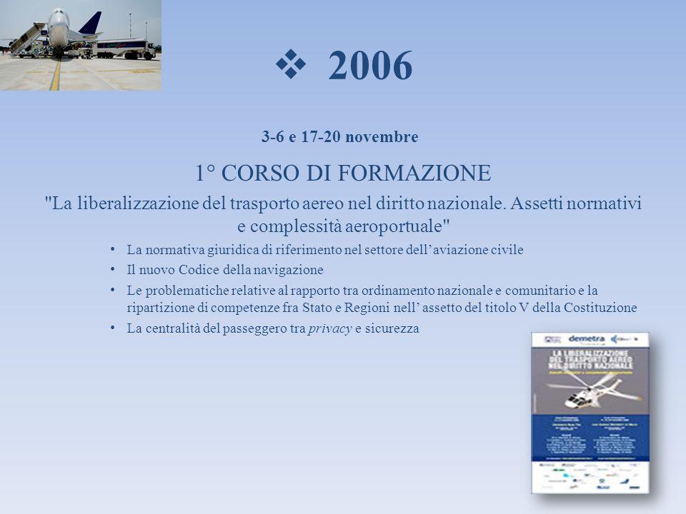 2006 1° CORSO DI FORMAZIONE