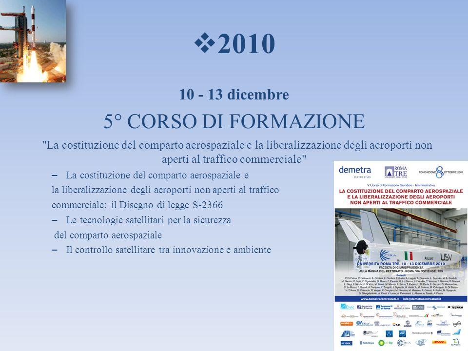 2010 10 - 13 dicembre 5° CORSO DI FORMAZIONE