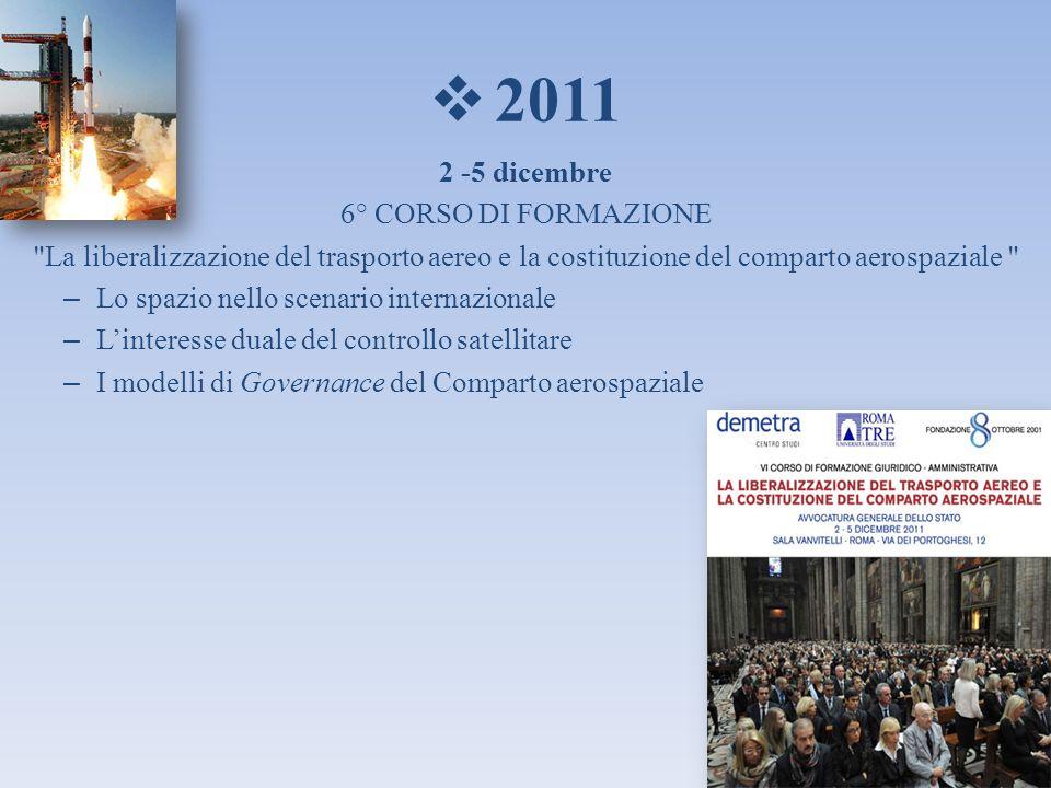 2011 2 -5 dicembre 6° CORSO DI FORMAZIONE