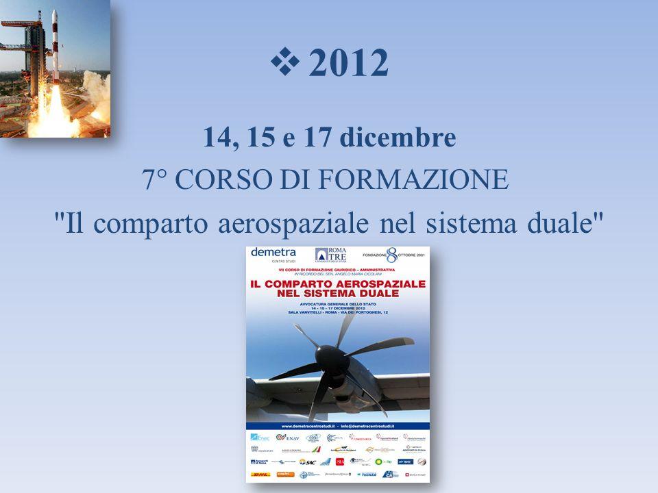 2012 14, 15 e 17 dicembre 7° CORSO DI FORMAZIONE