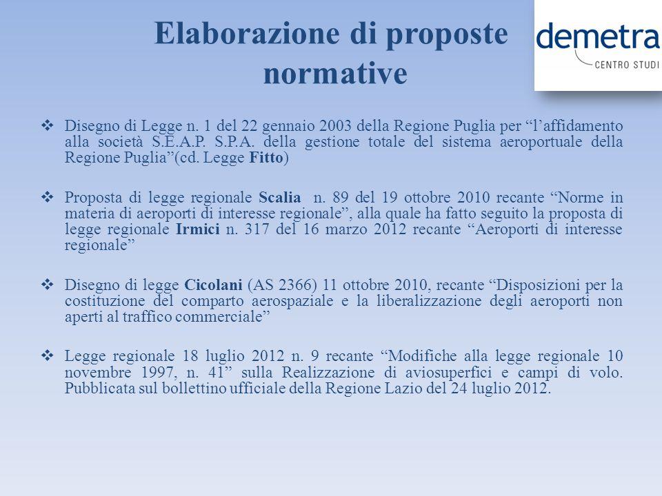 Elaborazione di proposte normative Disegno di Legge n. 1 del 22 gennaio 2003 della Regione Puglia per laffidamento alla società S.E.A.P. S.P.A. della