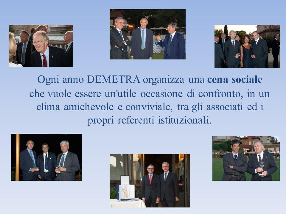 Ogni anno DEMETRA organizza una cena sociale che vuole essere un'utile occasione di confronto, in un clima amichevole e conviviale, tra gli associati