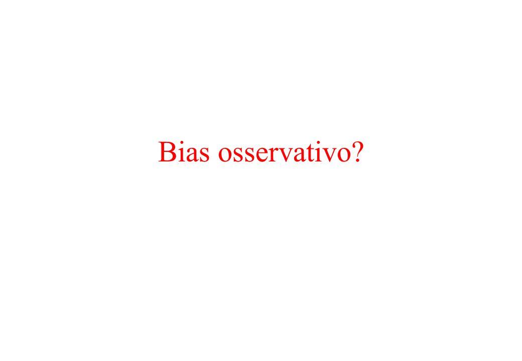 Bias osservativo?