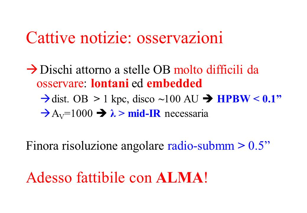 Ipotesi: HPBW = R disk /4 FWHM line = V rot (R disk ) M disk M star = cost.