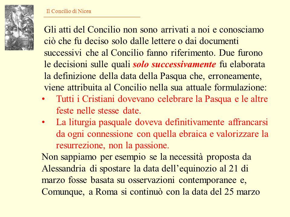 La data della Pasqua, una controversa questione Alla fine del secondo secolo la controversia è ben delineata: lAsia minore con i quartodecimani od ori