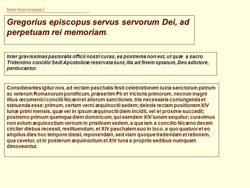 La riforma II La Riforma gregoriana introduce correzioni continue, è cioè un sistema in divenire. Ciascun numero aureo, nel tempo, può essere associat