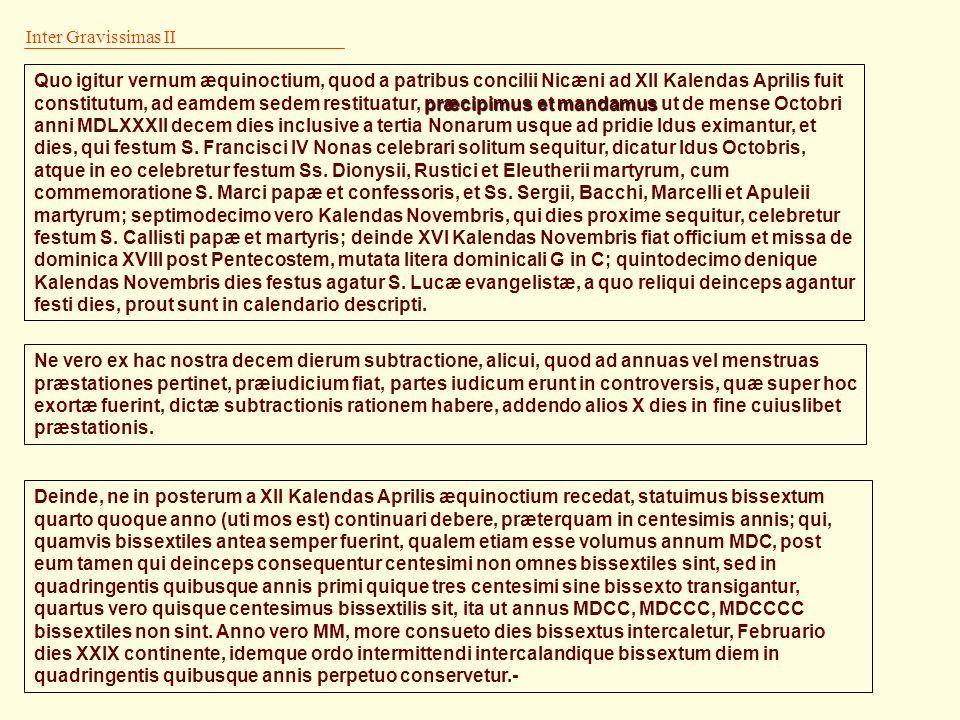 Inter Gravissimas I Inter gravissimas pastoralis officii nostri curas, ea postrema non est, ut quæ a sacro Tridentino concilio Sedi Apostolicæ reserva
