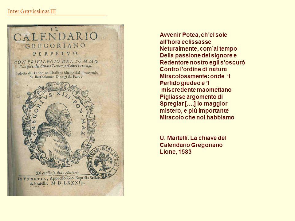 Inter Gravissimas II Ne vero ex hac nostra decem dierum subtractione, alicui, quod ad annuas vel menstruas præstationes pertinet, præiudicium fiat, pa