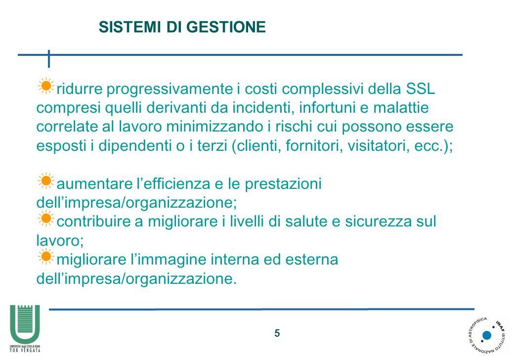 5 ridurre progressivamente i costi complessivi della SSL compresi quelli derivanti da incidenti, infortuni e malattie correlate al lavoro minimizzando