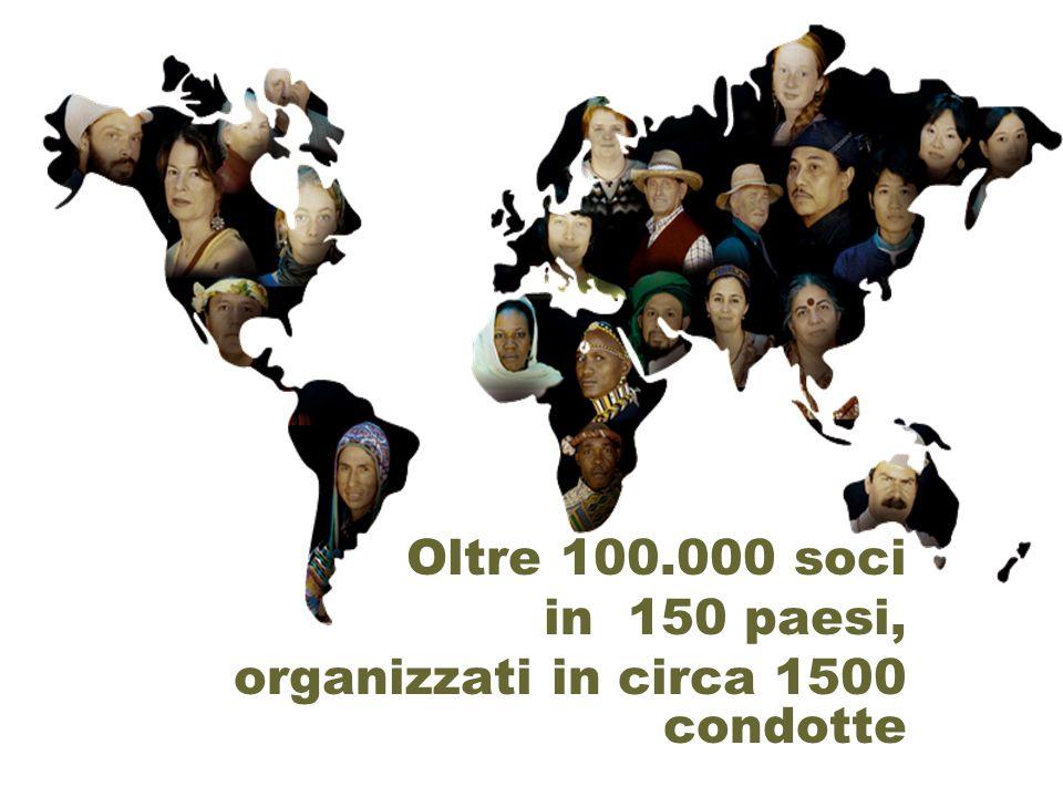 Oltre 100.000 soci in 150 paesi, organizzati in circa 1500 condotte