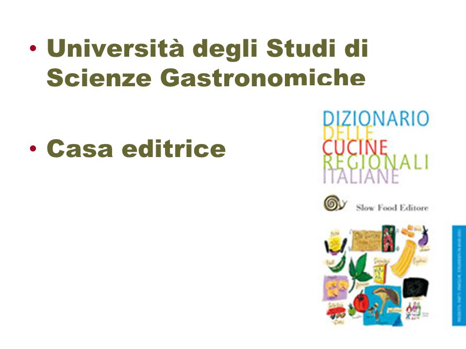 Università degli Studi di Scienze Gastronomiche Casa editrice