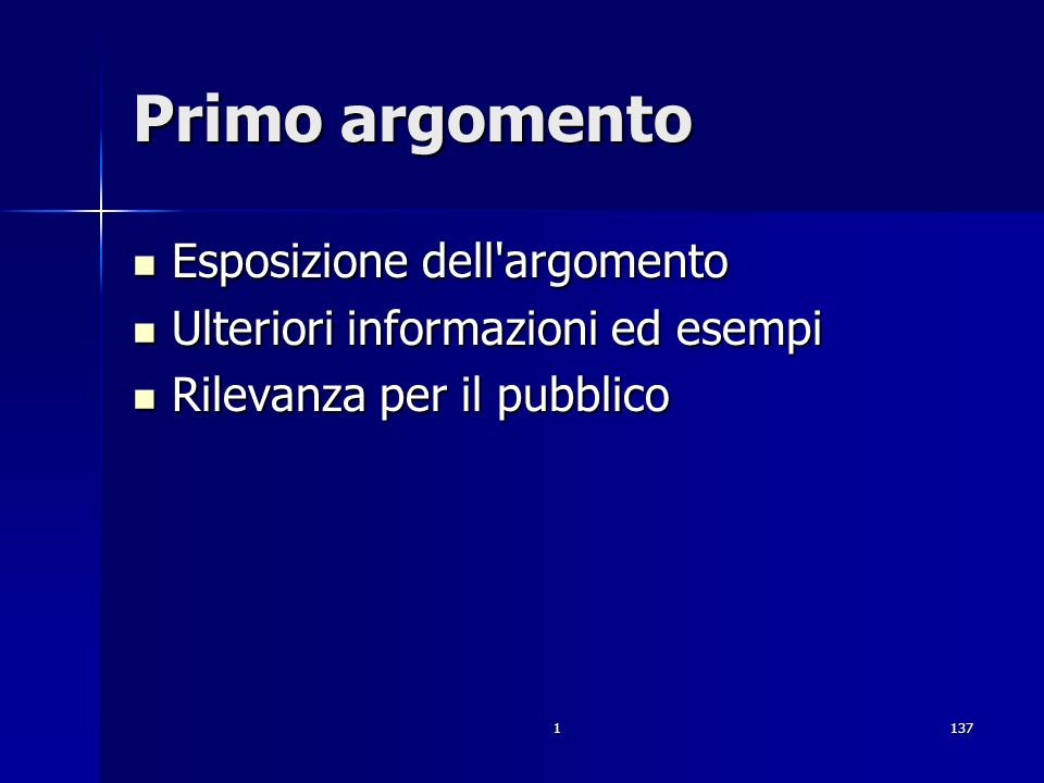 1137 Primo argomento Esposizione dell'argomento Esposizione dell'argomento Ulteriori informazioni ed esempi Ulteriori informazioni ed esempi Rilevanza