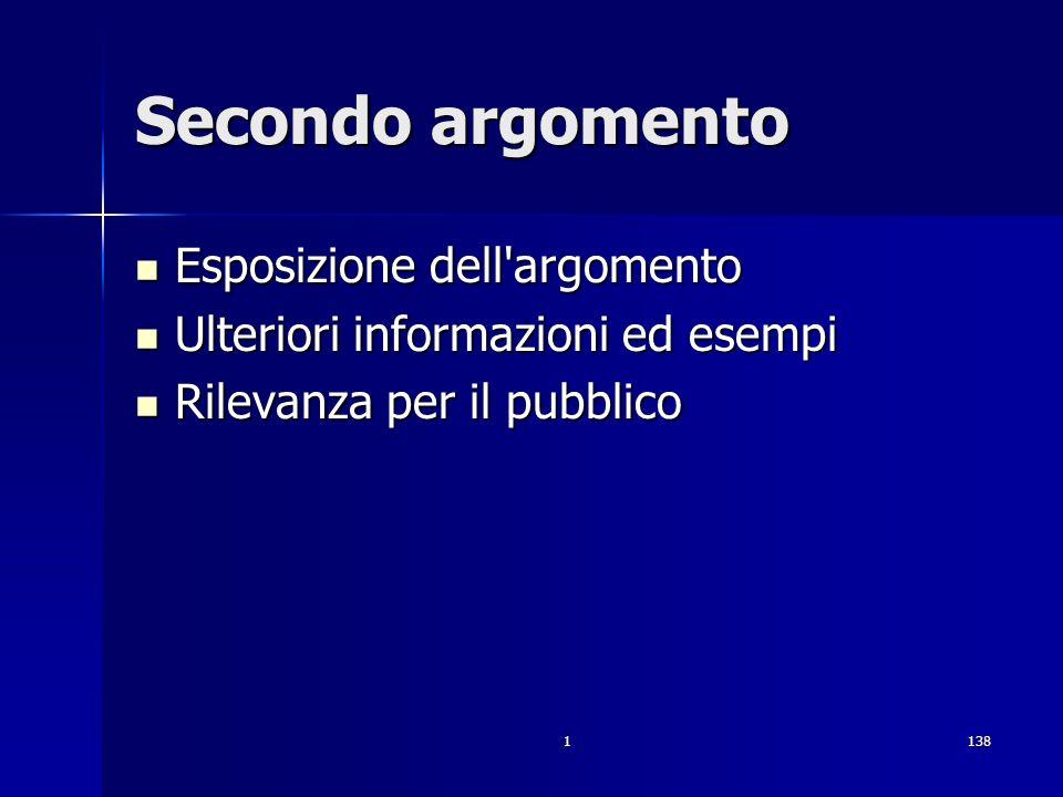 1138 Secondo argomento Esposizione dell'argomento Esposizione dell'argomento Ulteriori informazioni ed esempi Ulteriori informazioni ed esempi Rilevan