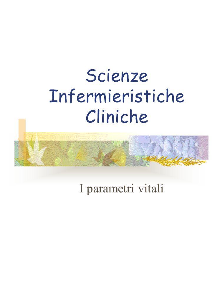 Scienze Infermieristiche Cliniche I parametri vitali