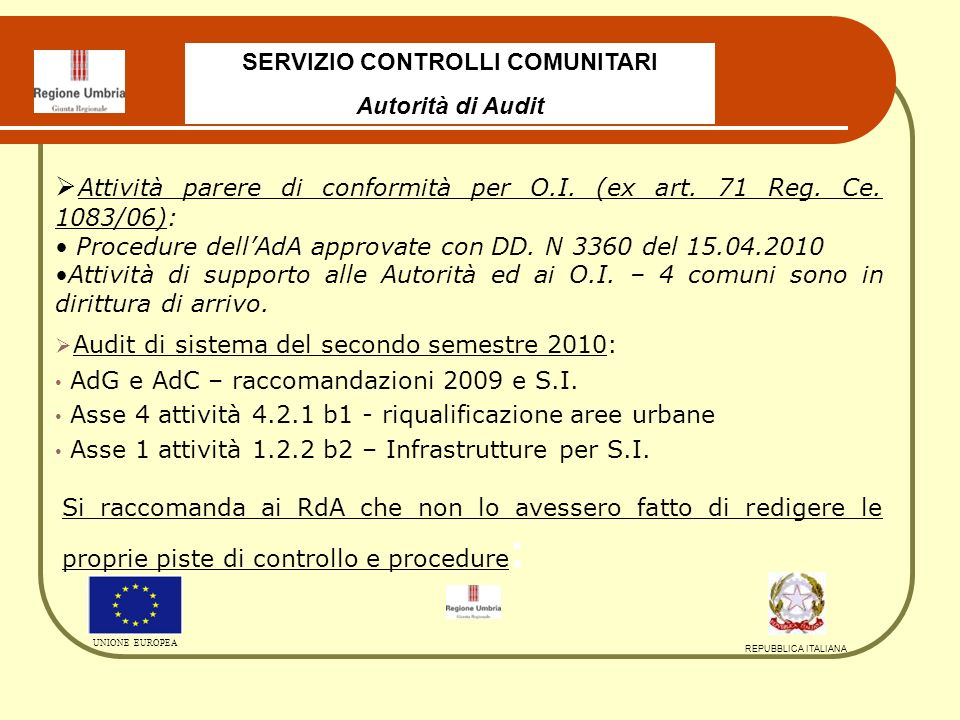 Audit di sistema del secondo semestre 2010: AdG e AdC – raccomandazioni 2009 e S.I.