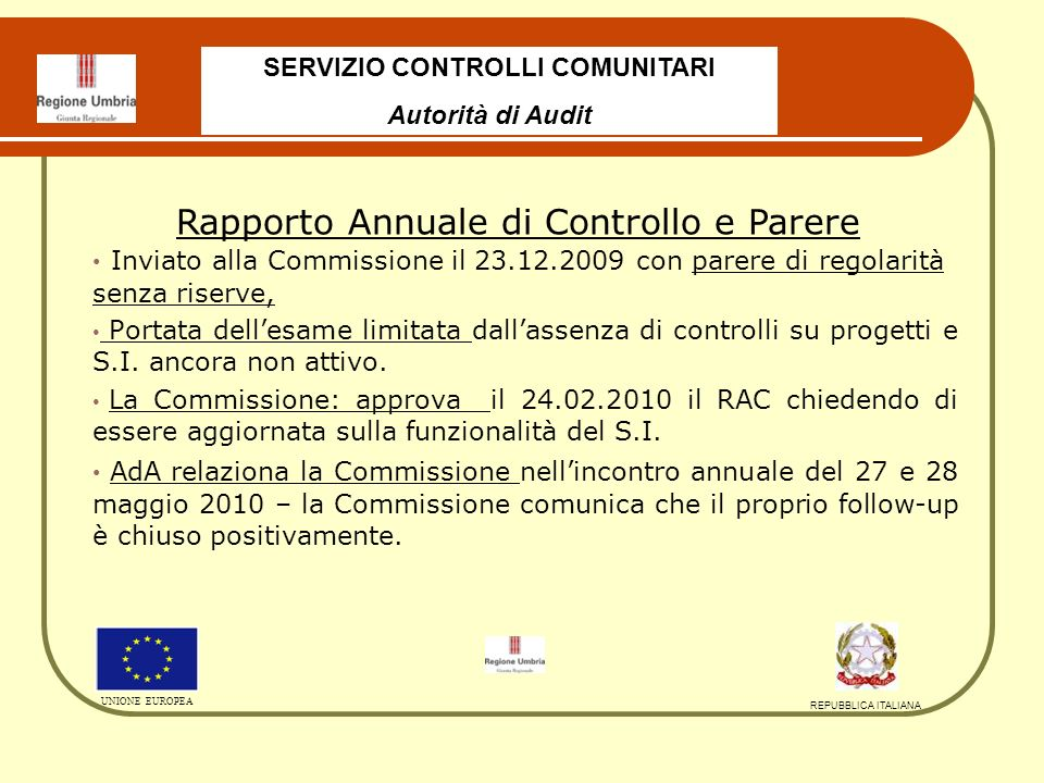 Progetti certificati al 31.12.2009: n. 169 - 40.795.325,40 Progetti estratti: n.