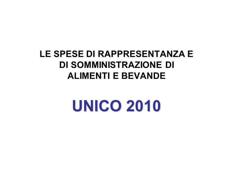 UNICO 2010 LE SPESE DI RAPPRESENTANZA E DI SOMMINISTRAZIONE DI ALIMENTI E BEVANDE