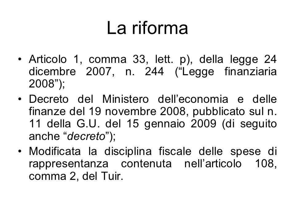 La riforma Articolo 1, comma 33, lett. p), della legge 24 dicembre 2007, n.