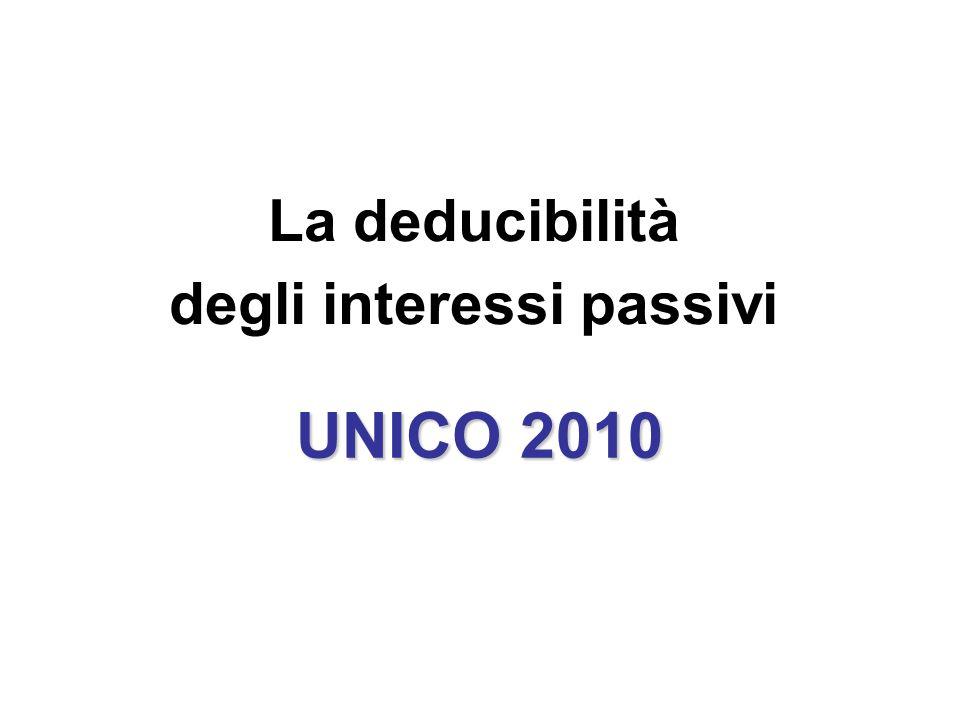 La deducibilità degli interessi passivi UNICO 2010