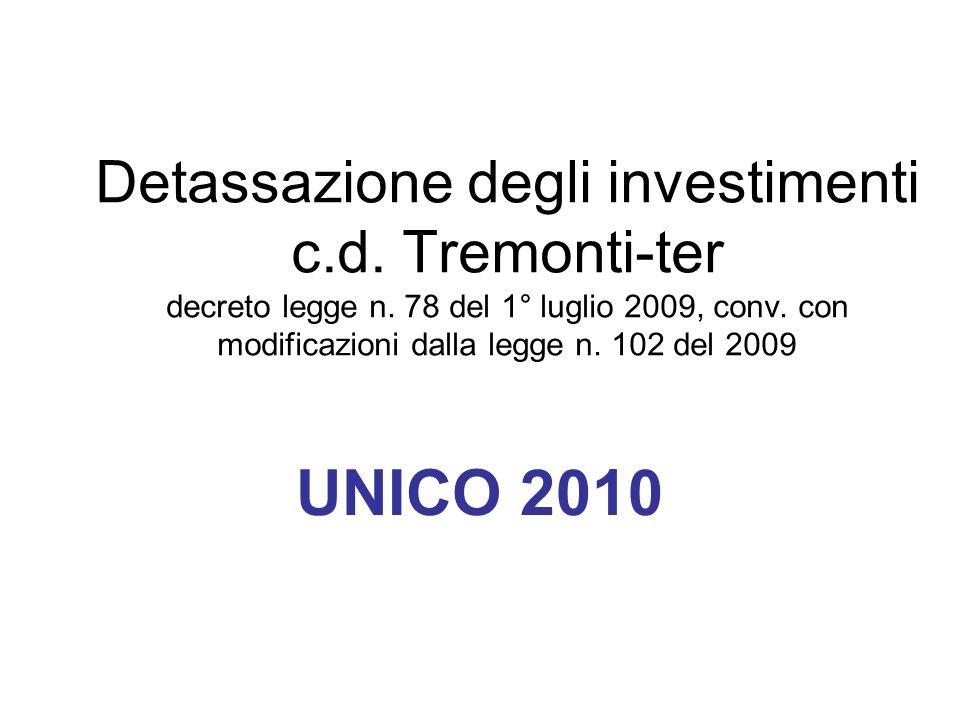Detassazione degli investimenti c.d. Tremonti-ter decreto legge n.