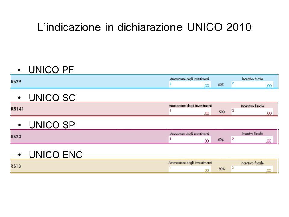 Lindicazione in dichiarazione UNICO 2010 UNICO PF UNICO SC UNICO SP UNICO ENC
